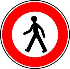 Panneau: Interdiction aux piétons
