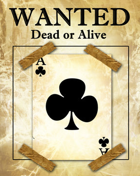 old playing card attached to a wanted paper