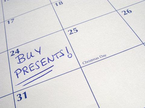 Buy presents written on a calendar on Christmas Eve.