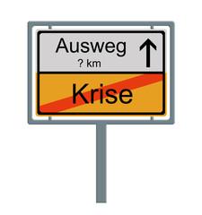 Verkehrsschild: Krise - Ausweg