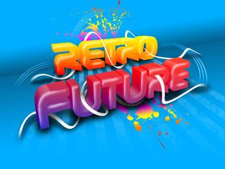 """3D Text """"Retro Future"""" auf blauen Hintergrund"""