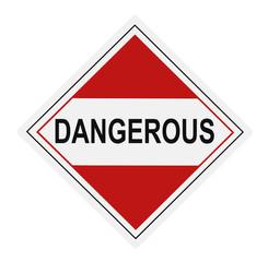 Dangerous Warning Label