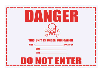 Danger Fumigation Warning Label