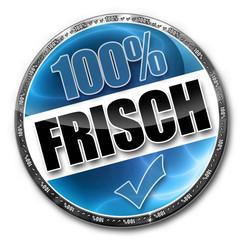 100% Frisch! Button