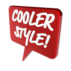 Cooler Style!