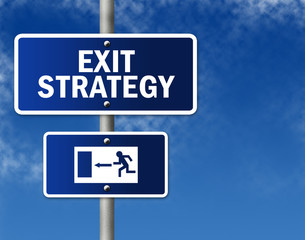 "Traffic Sign ""Exit Strategy"""