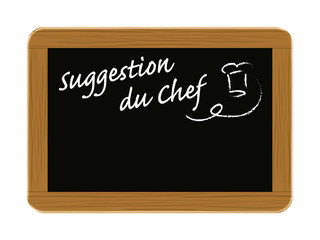 ardoise suggestion du chef