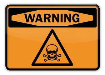"""Warning Sign """"Danger / Skull"""""""