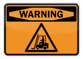 """Warning Sign """"Forklift"""""""