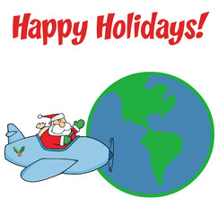 Happy Holidays Greeting With Santa Flying Around Earth