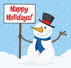 Happy Holidays Greeting With A Snowman Waving And Holding A Sign