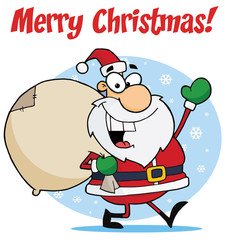 Merry Christmas Greeting With Santa Waving And Carrying A Sack