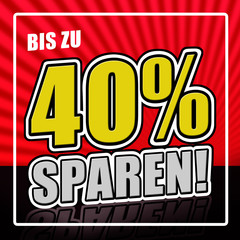 40 Prozent sparen