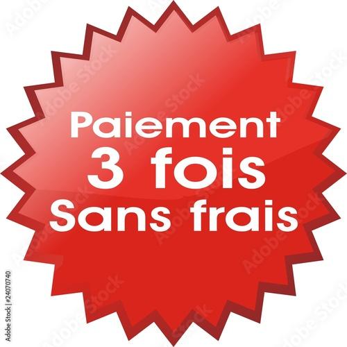 Bouton paiement 3 fois sans frais photo libre de droits sur la ba - Bijoux 3 fois sans frais ...