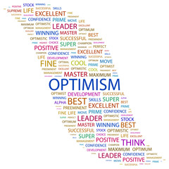 OPTIMISM. Word collage on white background.