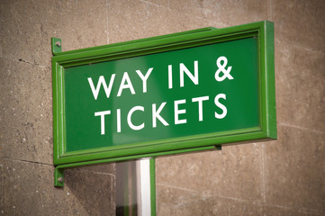 way in and ticket sales sign
