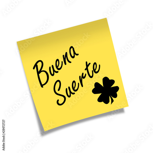 Post It Buena Suerte Stock Photo And Royalty Free Images On Fotolia