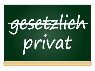 gesetzlich vs. privat