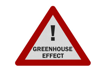 Photo realistic 'greenhouse effect' sign, isolated on white