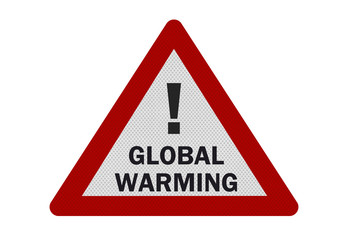 Photo realistic 'global warming' sign, isolated on white