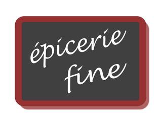 PANNEAU EPICERIE FINE