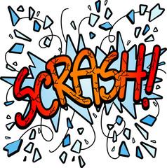 Scrash!