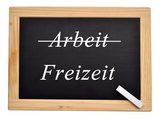 Tafel Schild // Concep Business // Arbeit Freizeit