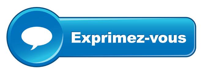 Bouton Web EXPRIMEZ-VOUS (réagir opinions avis voter commenter)