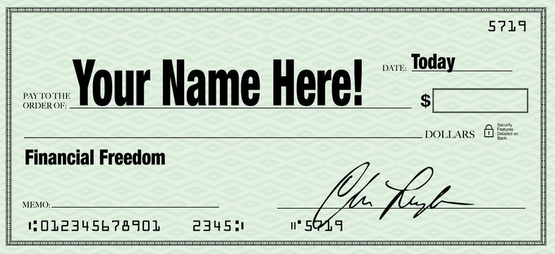 Financial Freedom - Your Name on Blank Check