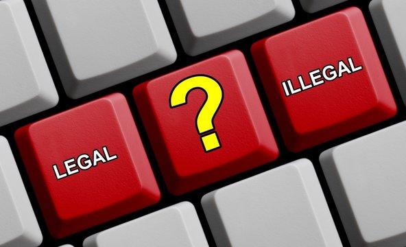 Legal, illegal, scheißegal?