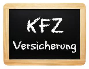 KFZ Versicherung - Konzept Tafel - freigestellt