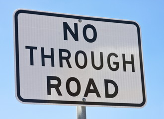 No Through Road: close-up of a road sign