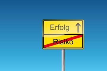 Schild Erfolg Risiko Wirtschaftskrise Finanzkrise