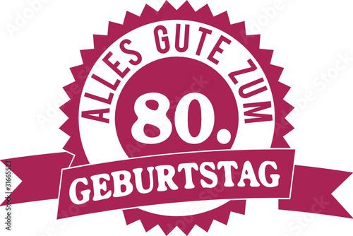 Alles Gute Zum 80. Geburtstag
