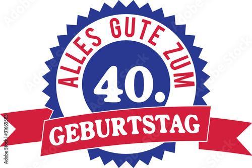 Alles gute zum 40 geburtstag stockfotos und lizenzfreie for Bastelideen zum 40 geburtstag