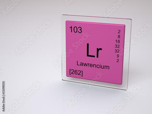 Lawrencium Symbol Lr Chemical Element Of The Periodic Table