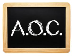 A.O.C. - appellation d'origine contrôlée