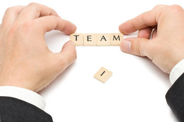 """There's no """"I"""" in """"TEAM"""""""