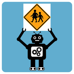 """Modern robot with traffic sign """"children crossing"""""""
