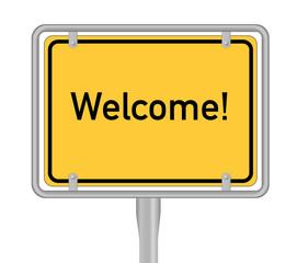 Welcome, Ortsschild
