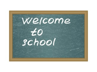 """Text """"Welcome to school"""" on a blackboard. detailed vector"""