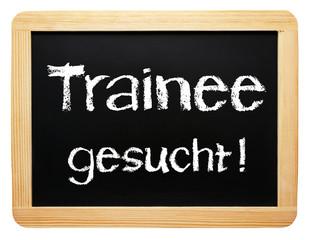 Trainee gesucht ! - Ausbildung und Lehrstelle