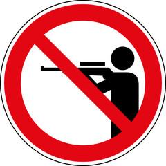 Verbotsschild Jagen - Schusswaffengebrauch - verboten