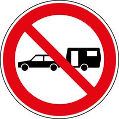 Fototapete - Verbotsschild PKW mit Wohnwagen verboten Zeichen