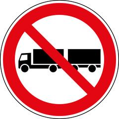 Fototapete - Verbotsschild LKW Lastkraftwagen verboten Gespann
