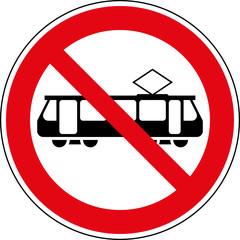 Fototapete - Verbotsschild Straßenbahn Tram Zeichen Symbol