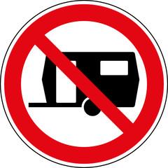 Fototapete - Verbotsschild Wohnwagen Caravans verboten Zeichen