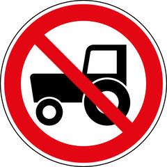 Fototapete - Verbotsschild Traktoren verboten Zeichen Symbol Schild