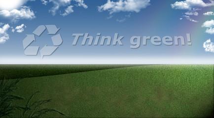 Think green - Himmel und Wiese mit Slogan