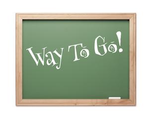 Way To Go! Green Chalk Board Kudos Series